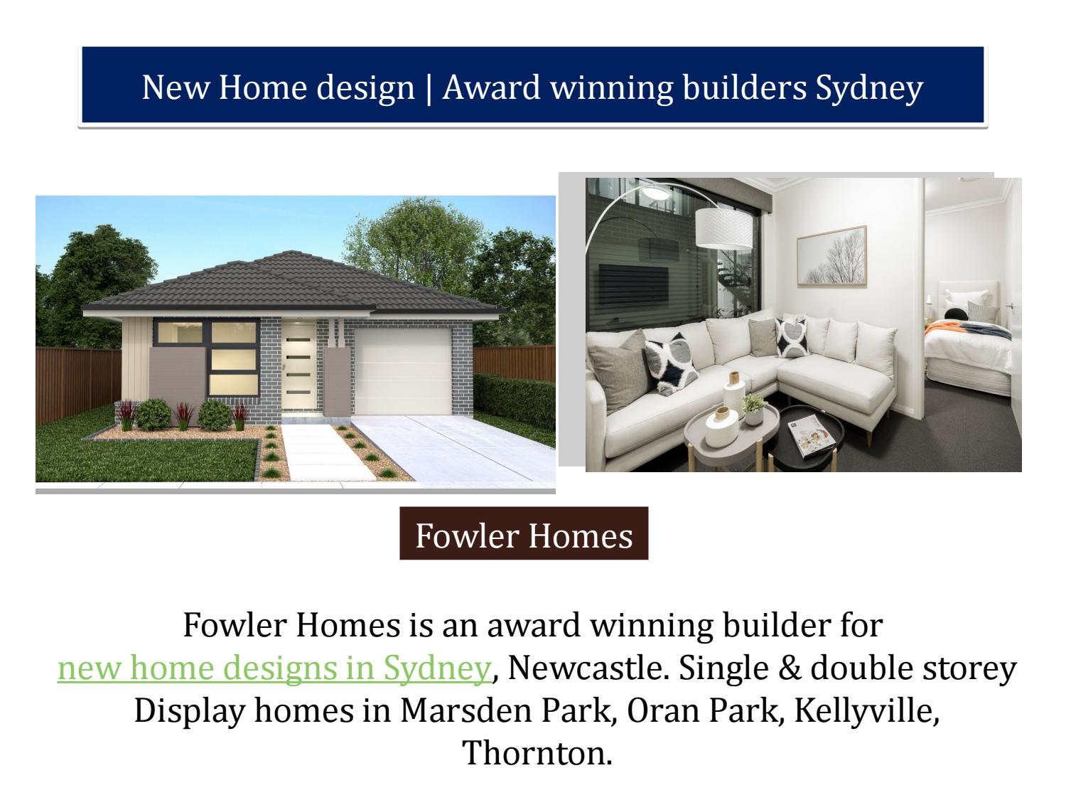 New Home design | Award winning builders Sydney by Fowler Homes - issuu