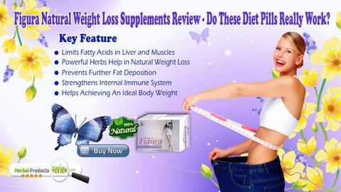 Figura Natural Weight Loss Supplements Review Do These