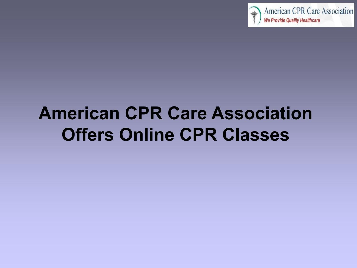 American Cpr Care Association Offers Online Cpr Classes By Cprcare