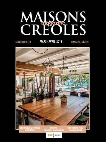 Magazine Maisons Creoles N 118 Guadeloupe By Maisons Creoles Issuu