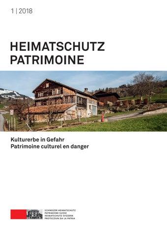 Heimatschutz/Patrimoine 1-2018 by Schweizer Heimatschutz - issuu
