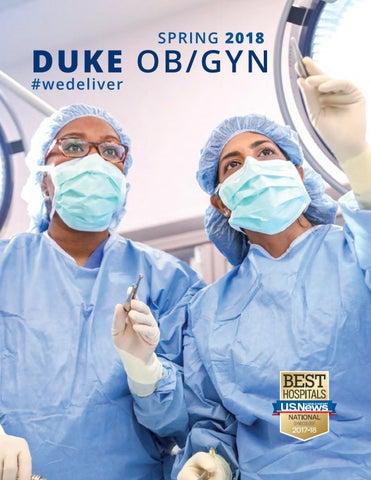 Duke Ob/Gyn Magazine - Spring 2018 by dukeobgyn - issuu
