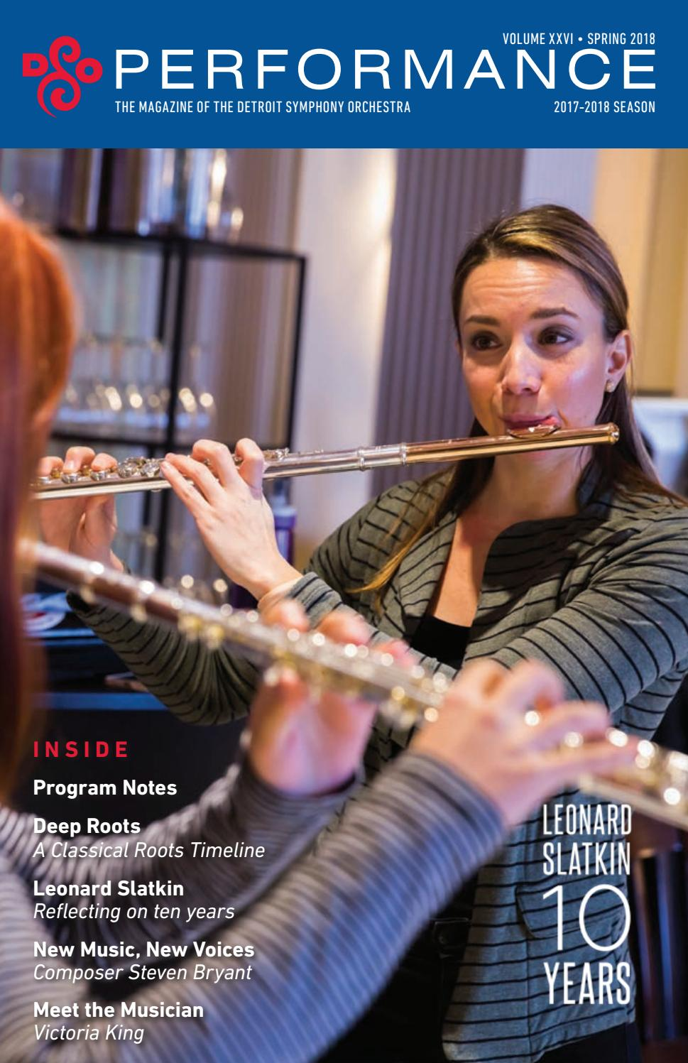DSO Spring 2017 Performance Magazine - Edition 1 by Detroit Symphony