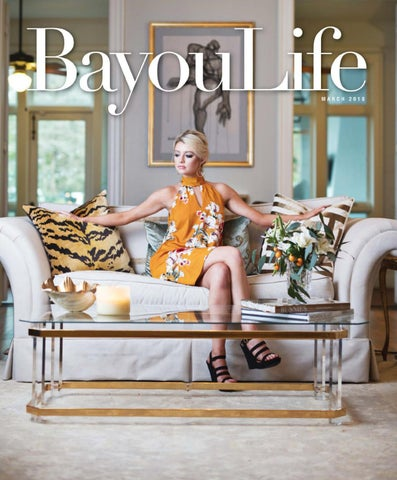e5c9ce3c09fb BayouLife Magazine March 2018 by BayouLife Magazine - issuu