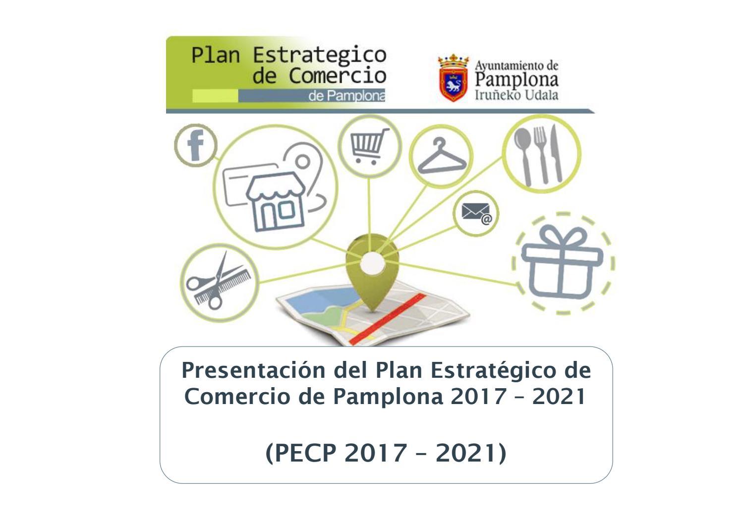 Plan Estratégico del Comercio de Pamplona (2017-2021) by Navarra ...