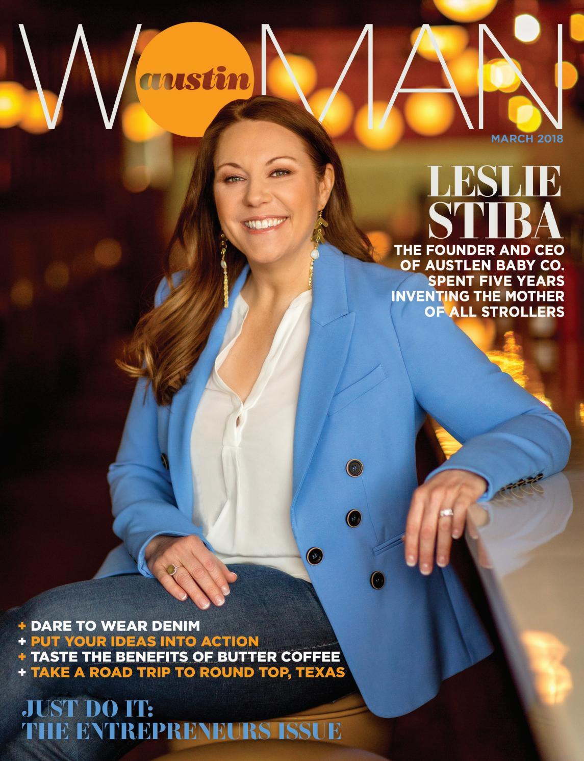 March 2018 by Austin Woman magazine - issuu