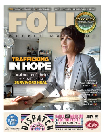 ae8bae7a7 02/28/17 Trafficking in Hope by Folio Weekly - issuu