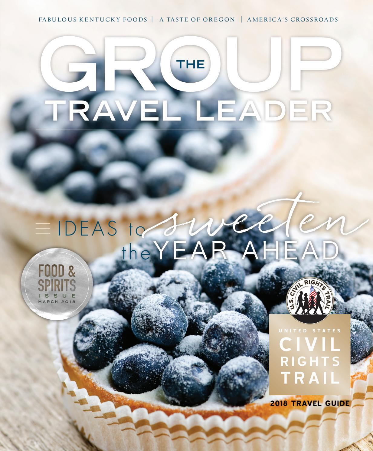 The Group Travel Leader March 2018 by The Group Travel Leader, Inc ...