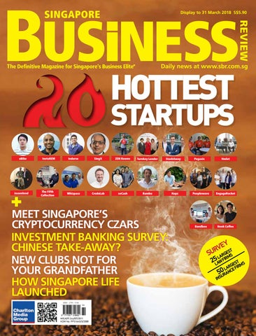 a431dcb58dce Singapore Business Review (February - March 2018) by Charlton Media ...