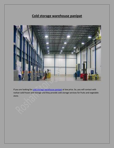 Cold storage warehouse panipat by Roshan Coldstorage - issuu