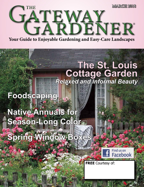 The Gateway Gardener March 2018 By
