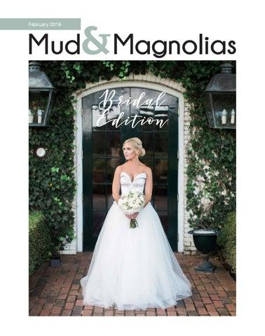 13a551181fb00 Page 1. Mud&Magnolias October. November February 2018 2013. Bridal Edition