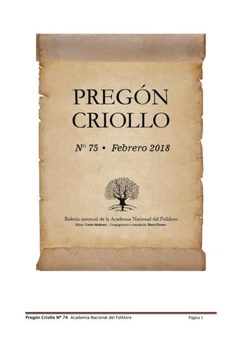 Pregón Criolllo Nº 75 - Febrero 2018 by Academia Nacional del ... d519532787fee