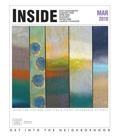 Inside east sacramento mar 2018 by Inside Publications - issuu