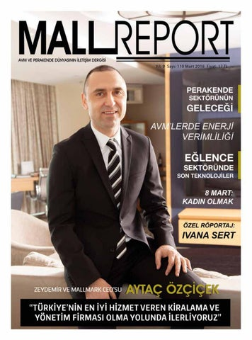 5532a172094c5 Mall Report Mart 2018 by Demircan Medya - issuu