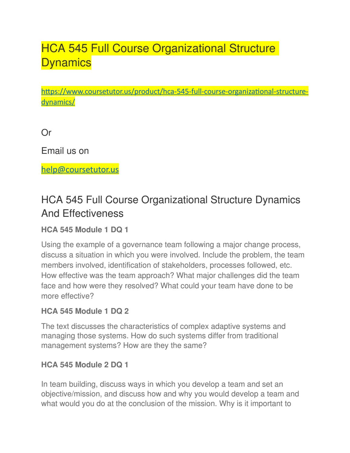 Hca 545 full course organizational structure dynamics by coursetutor