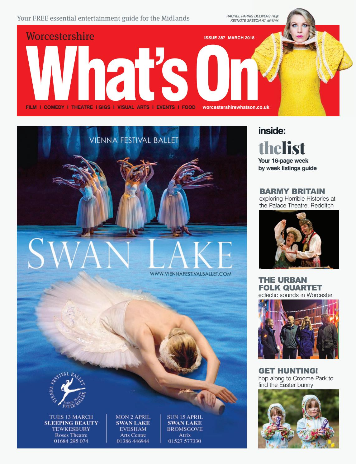 Worcestershire What's On March 2018 by What's On Magazine