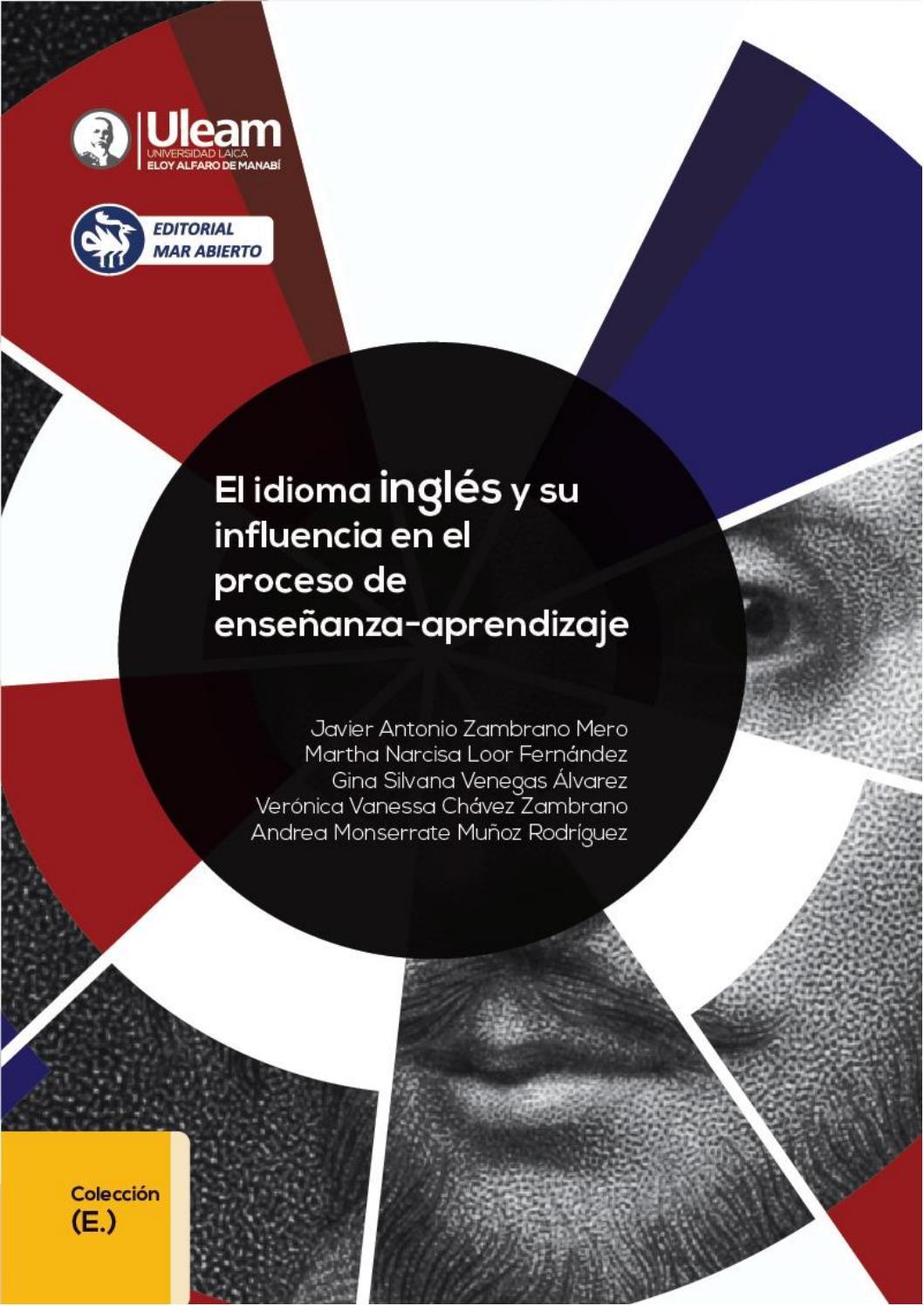 El Idioma Inglés Y Su Influencia En El Proceso De Enseñanza Aprendizaje By Editorial Mar Abierto Issuu