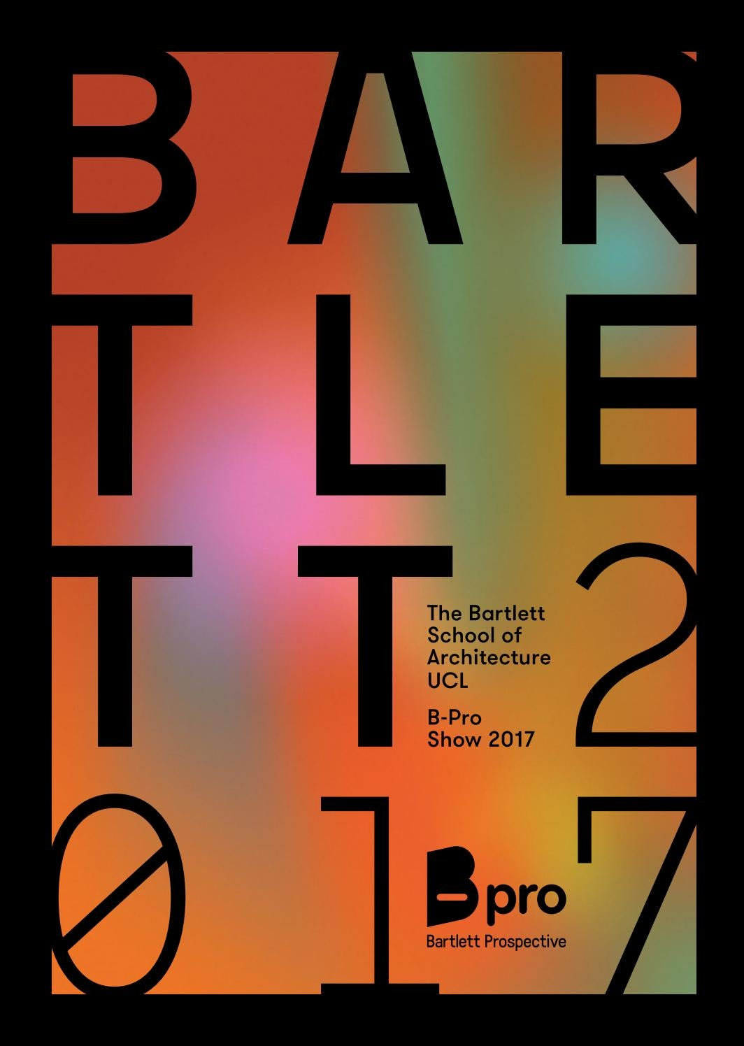 The Bartlett B Pro Book 2017 By The Bartlett School Of