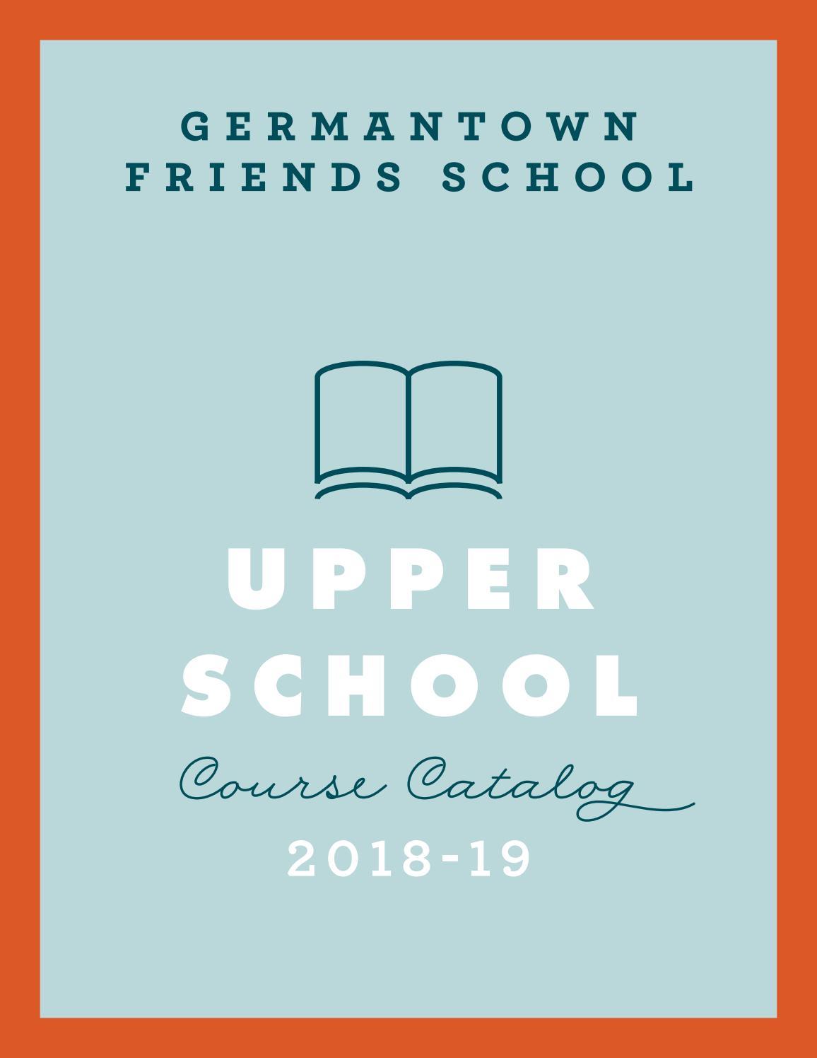 GFS Upper School Course Catalog 2018-19 by Germantown Friends School ...