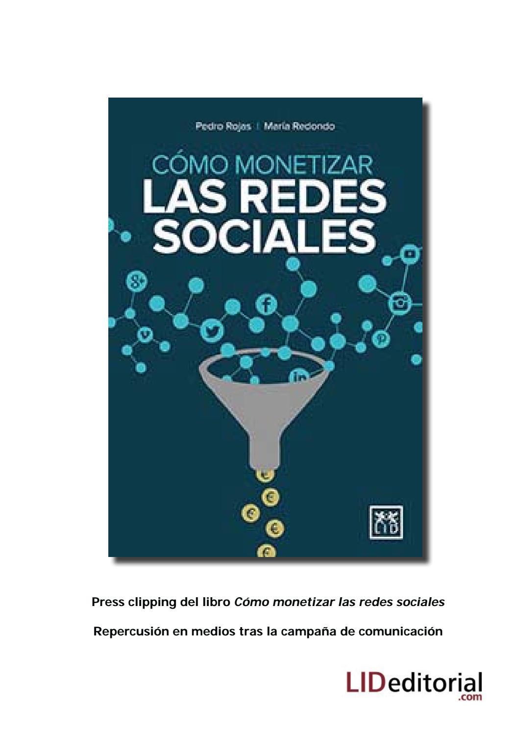 2b0cffa620b61 Press clipping de  Cómo monetizar las redes sociales  by LID Editorial -  issuu