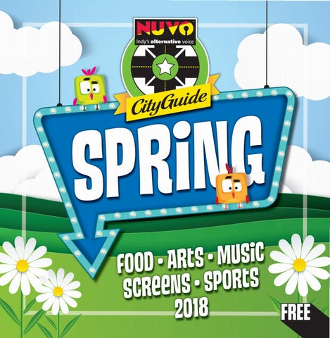 b5eeef1db38f NUVO  Indy s Alternative Voice - Spring City Guide 2018 by NUVO - issuu
