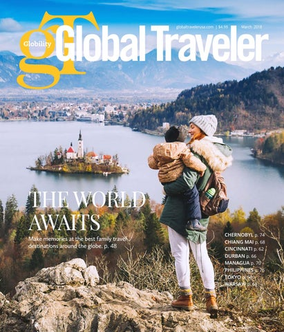 March 2018 Global Traveler By Global Traveler   Issuu