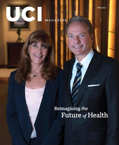 Reimagining the Future of Health, Fall 2017 UCI Magazine by