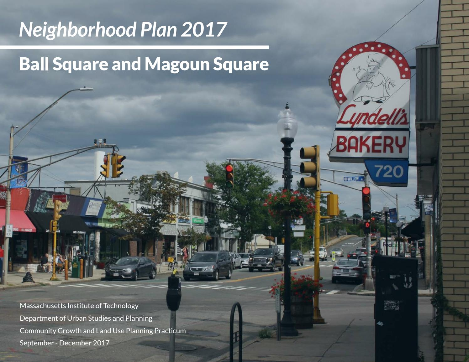 Neighborhood plan 2017 ball square and magoun square by mit dusp issuu