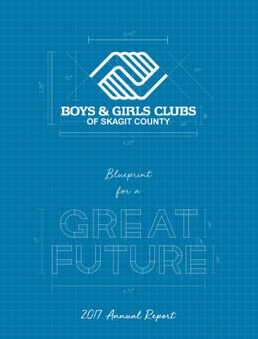 2017 Boys   Girls Clubs of Skagit County Annual Report by Boys ... 7d87e82f294a