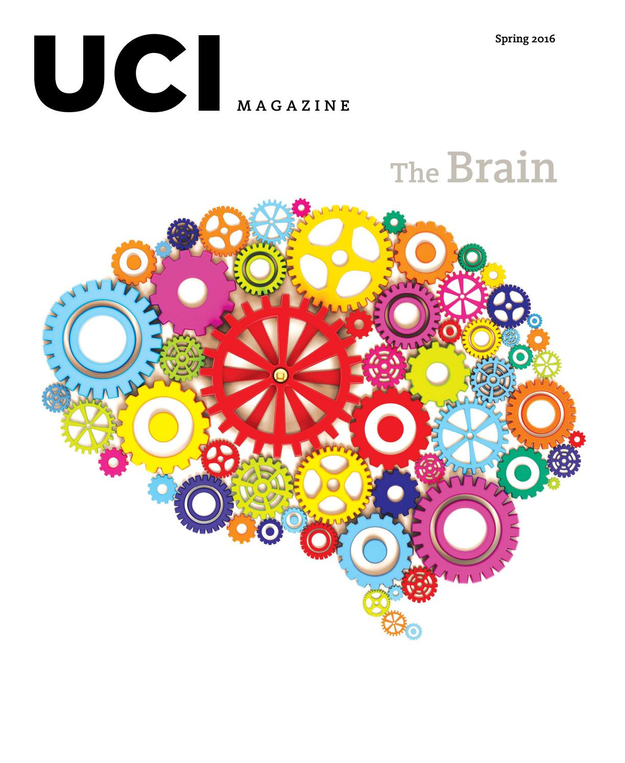 The Brain Spring 2016 UCI Magazine By