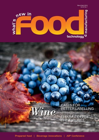 What S New In Food Technology Manufacturing Mar Apr 2018 By