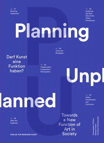 Planning Unplanned Can Art Have A Function Towards A New