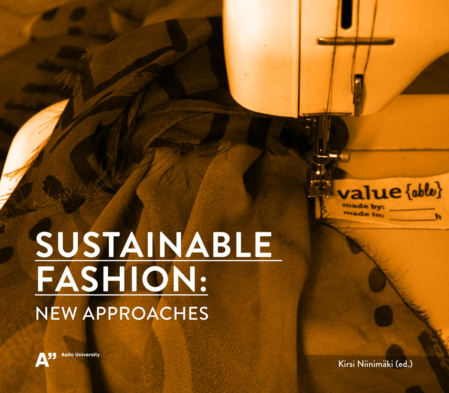 Sustainable Fashion New Approches By Perarosha Issuu