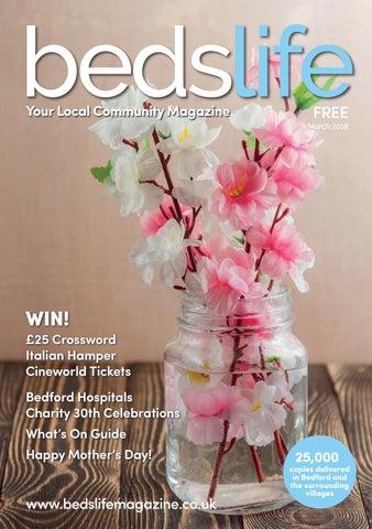 665de9bcedb BedsLife March 2018 by BedsLife Magazine - issuu