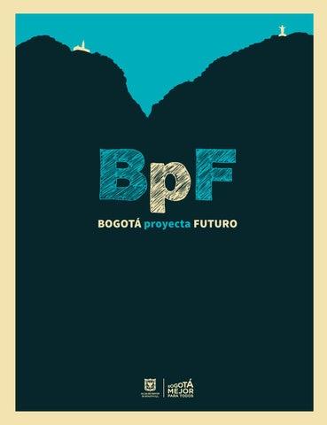 57f4abee22687 Bogotá proyecta futuro (español) by Instituto Distrital Patrimonio ...