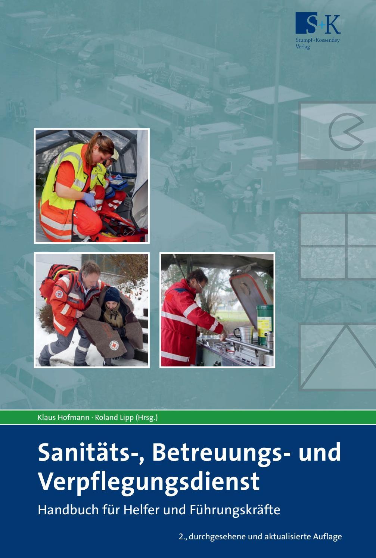 Sanitäts-, Betreuungs- und Verpflegungsdienst by Verlag Stumpf ...