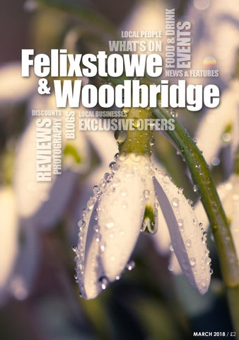 The Felixstowe & Woodbridge Magazine - March 2018 by Birdy