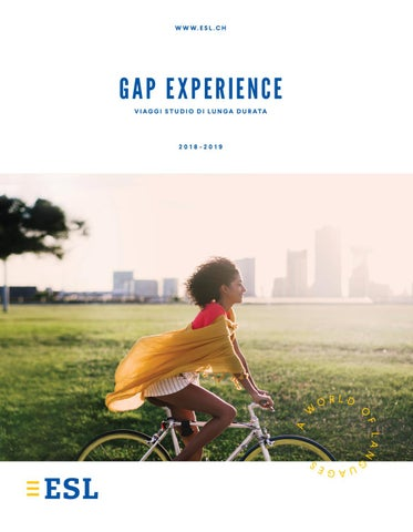 Gap Experience – Viaggi studio di lunga durata by ESL Education - issuu