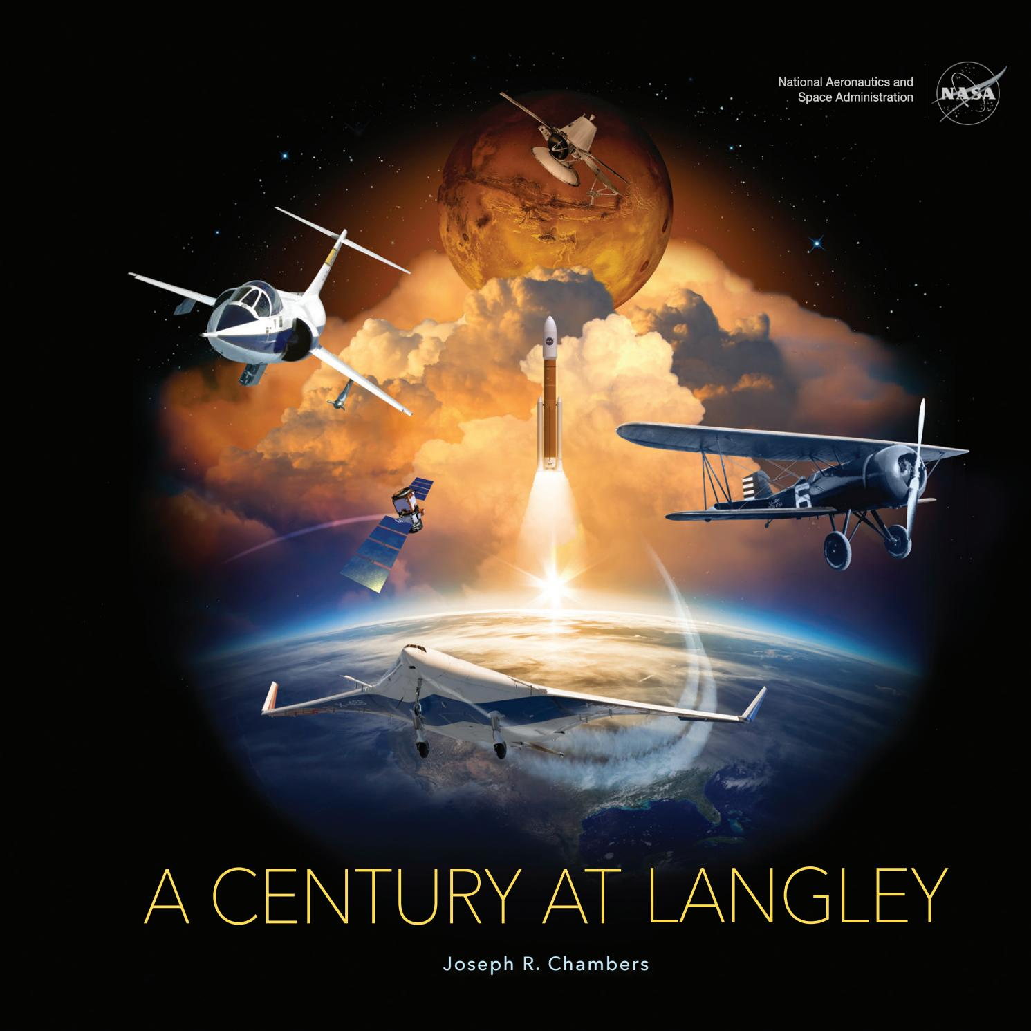 A Century At Langley by NASA Langley issuu