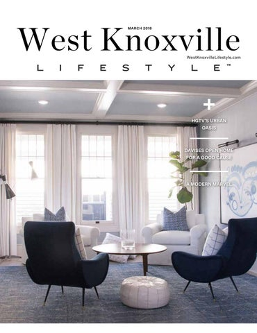 West Knoxville TN March 2018 by Lifestyle Publications issuu