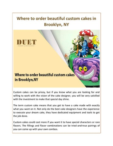 Where to order beautiful custom cakes in Brooklyn NY by Duet Bakery