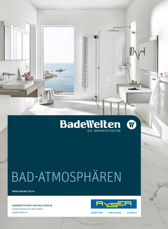 BadeWelten Magazin Frühling 2018 by Paul Ryser AG - issuu