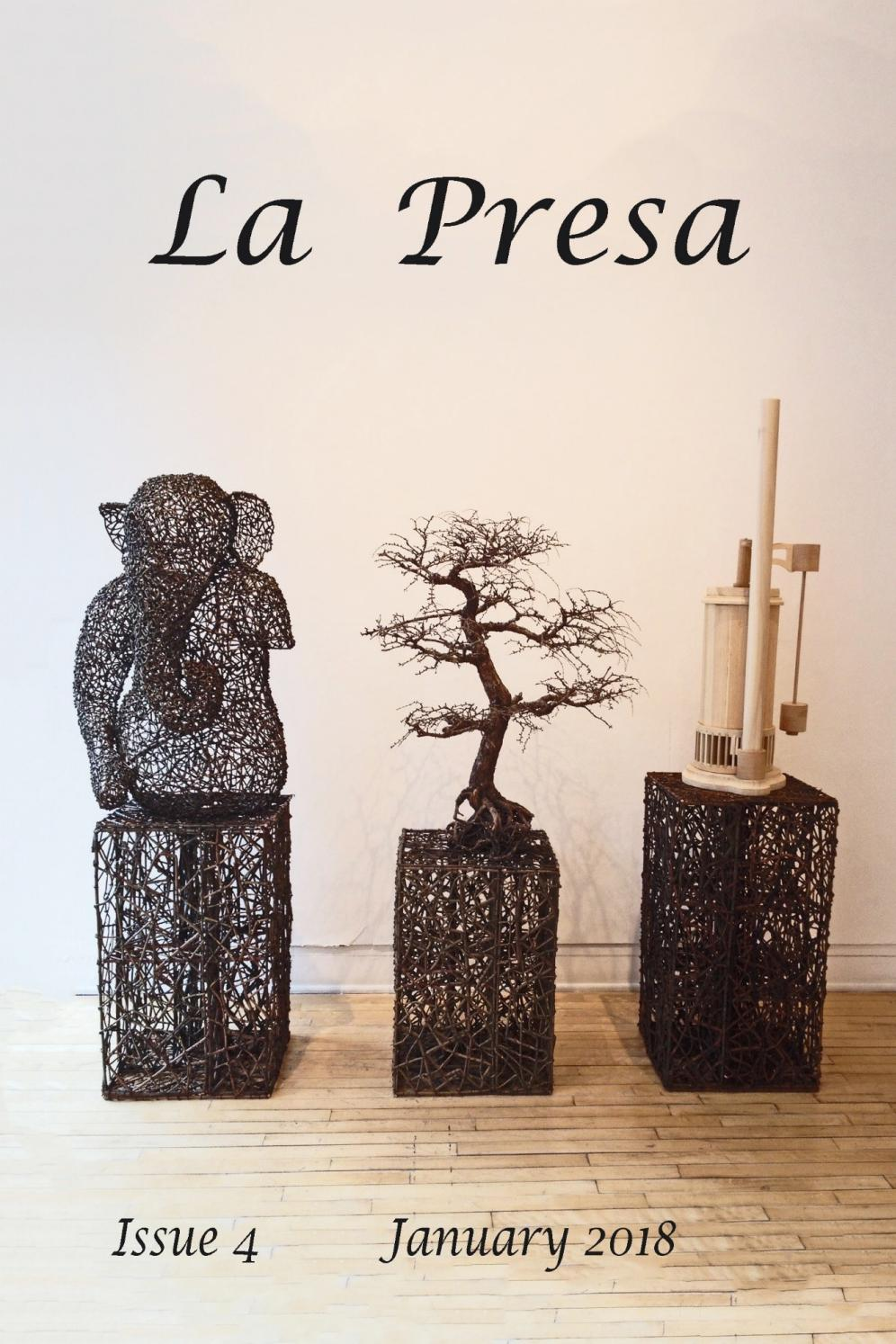 La Presa, Issue 4, January 2018 by Embajadoras Press, La Presa - issuu