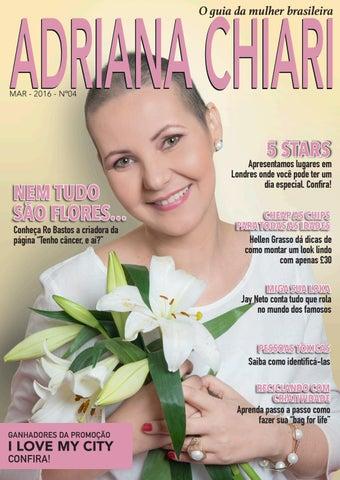 f8fd22cf3 4ª Edição Adriana Chiari Magazine - Março - 2016 by Adriana Chiari ...