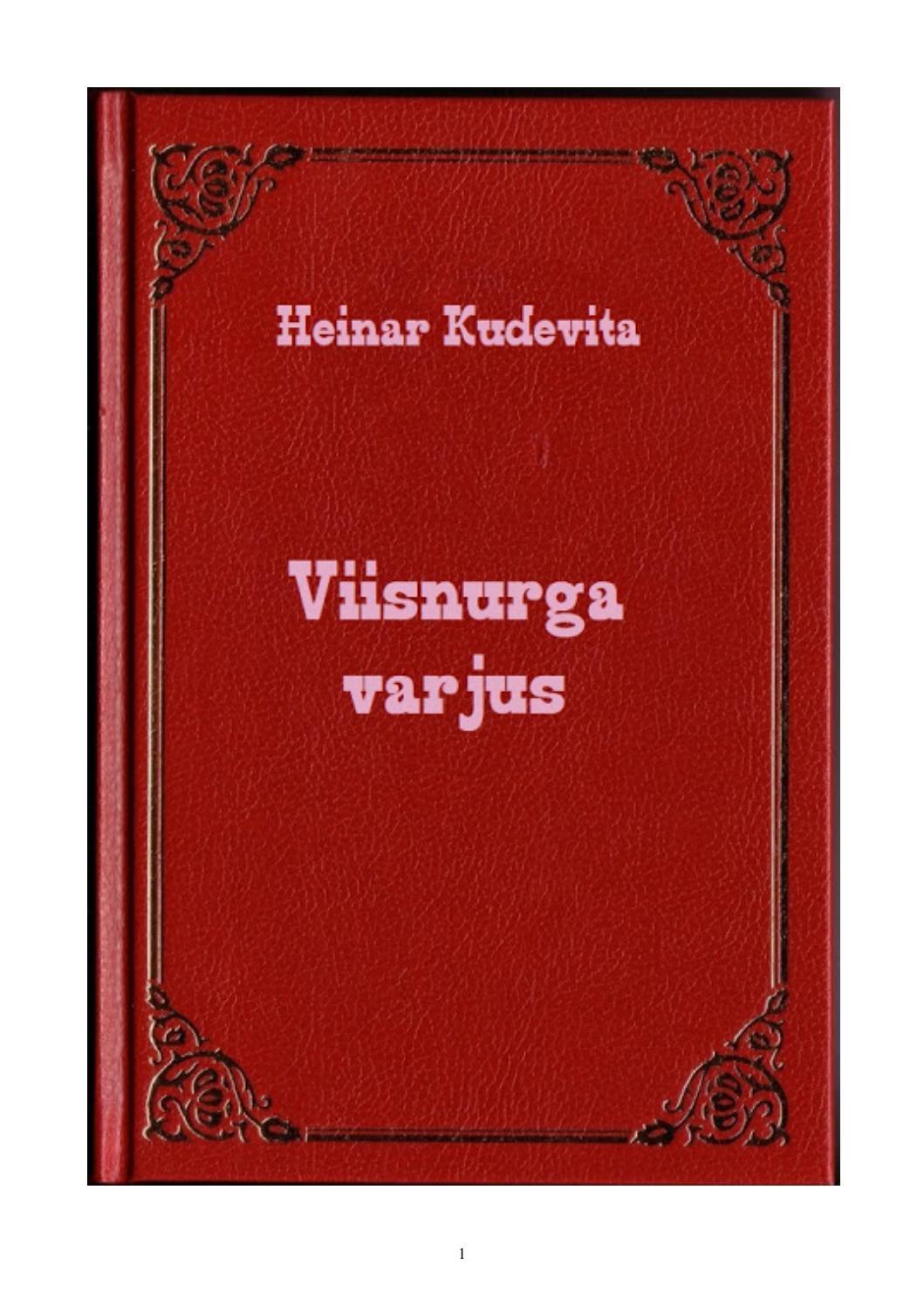 8f2c26fd0c9 Viisnurga varjus by Heinar Kudevita - issuu