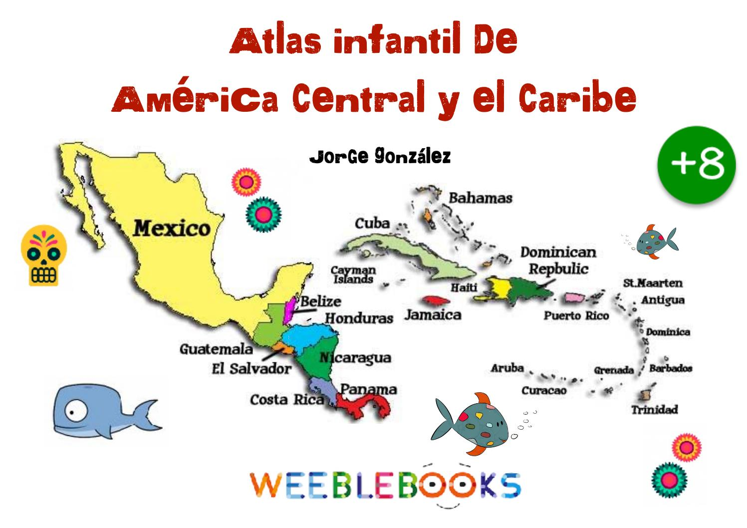 Atlas America Central Y Caribe By Weeblebooks Issuu