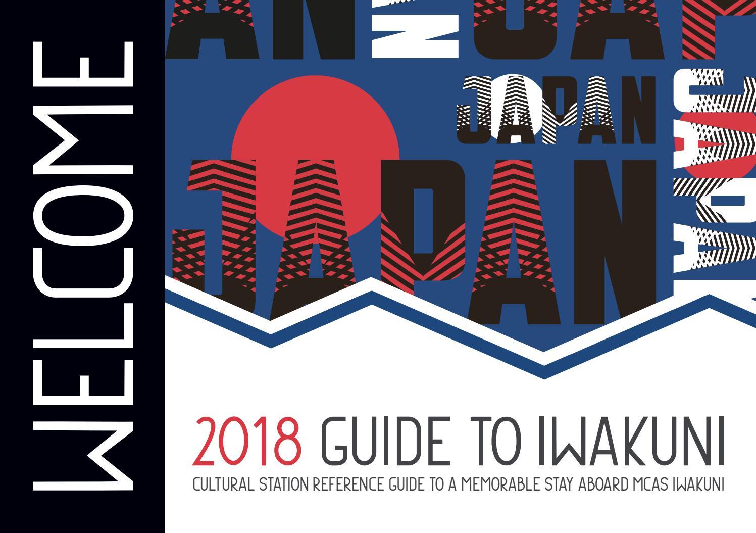 2018 Welcome Guide to Iwakuni by MCCS Iwakuni - issuu