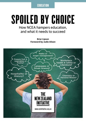 Spoiled by choice how ncea hampers education and what it needs to page 1 urtaz Images