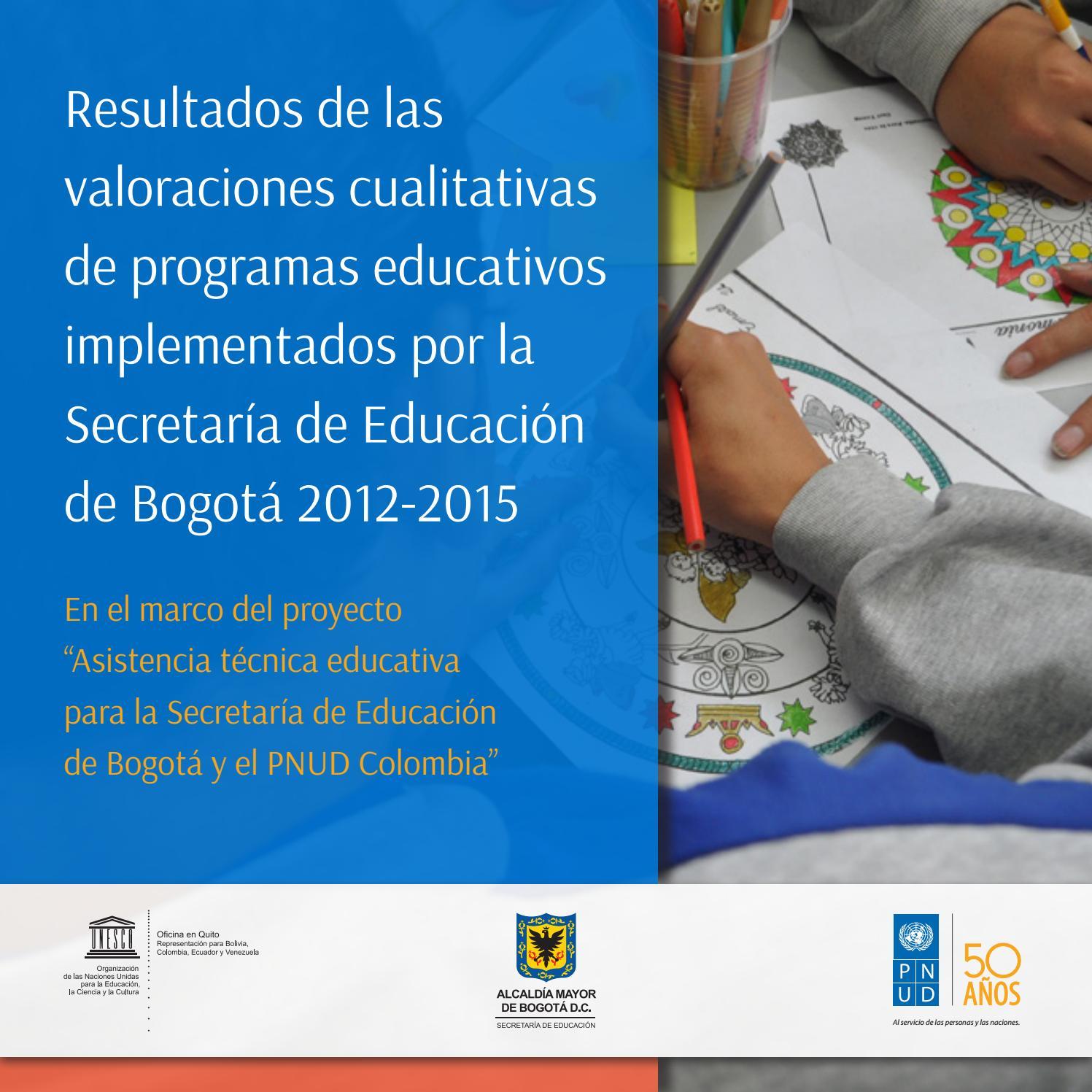 Informe Unesco Valoración SED Bogotá 2012-2015 by oscarg.sanchez - issuu